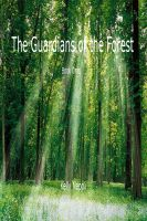 The guardians of the forest